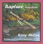 Picture of Sheet music  for female vocal and piano by Carol Ann Duffy and Kerry Milan. Rapture Song Cycle for Female Voice and Pianoforte: 20 settings of the poetry of Carol Ann Duffy.  Range: C4 to B5 with ossia.  9: Fall   (22nd of 52) - Autumn, short days, a short setting!