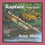 Picture of Sheet music  for female vocal and piano by Carol Ann Duffy and Kerry Milan. Rapture Song Cycle for Female Voice and Pianoforte: 20 settings of the poetry of Carol Ann Duffy.  Range: C4 to B5 with ossia.   For practical reasons in two books, each with ten settings.