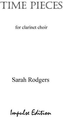 Picture of Sheet music  by Sarah Rodgers. A set of four contrasting movements for 11-part clarinet choir: Eb(2) Bb(4) Eb alto(2) Bb bass(2) Eb contra alto (1) with C clarinet alternative to Eb 2. Full score - a set of performance parts is available separately.