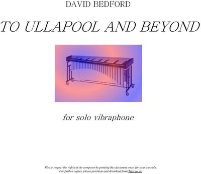Picture of Sheet music  by David Bedford. 'To Ullapool and Beyond' for solo vibraphone.