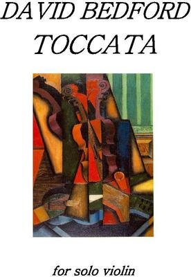Picture of Sheet music  by David Bedford. Toccata for solo violin.