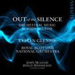 Picture of Out of the Silence - orchestral music by John McLeod