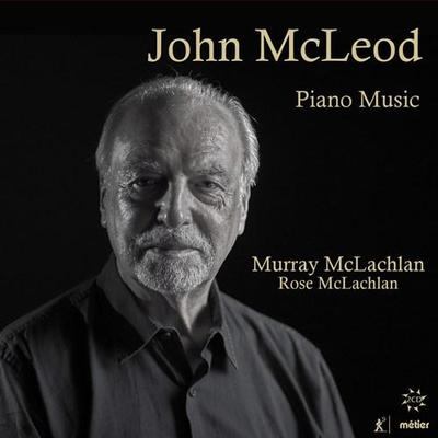 Picture of A comprehensive survey of Scottish composer John McLeod's works for solo piano covering a 50 year period on 2 CDs and played by outstanding champion of new music, Murray McLachlan with an excellent recording debut of new generation artist Rose McLachLan. playing the 'Hebridean Dances'.