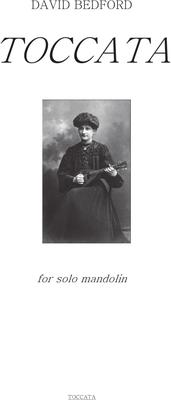 Picture of Sheet music  by David Bedford. Toccata for solo mandolin.
