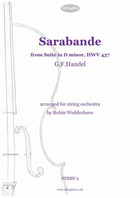Picture of Sheet music  for violin, violin, viola, cello, double bass and cello. An arrangement of the well-known Sarabande from Handel's keyboard suite in D minor HWV437.
