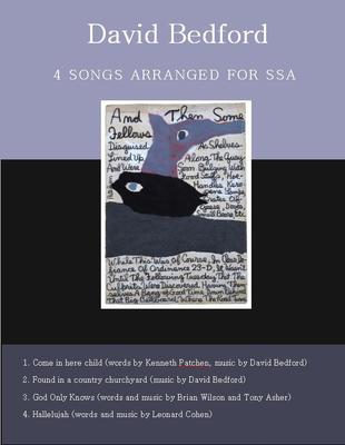 Picture of 4 songs by or arranged by David Bedford for SSA