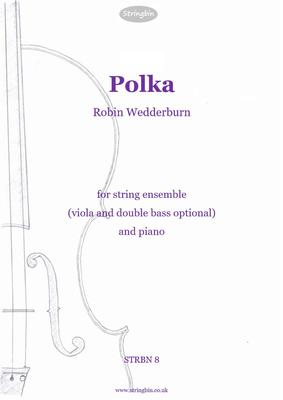 Picture of Sheet music  for violin, violin, viola, cello, double bass and piano by Robin Wedderburn. Strings & piano. Easy (for the strings), catchy, fun and a little bit silly. Rondo, canon and potential for some irreverent noises near the end.