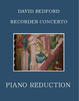 Picture of Piano reduction and recorder part for David Bedford's Recorder Concerto