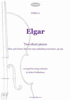 Picture of Sheet music  for violin, violin, viola, cello and double bass by Edward Elgar. The last two pieces from Elgar's set of six easy pieces for violin and piano, arranged for string orchestra.