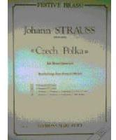 Picture of Sheet music  for 2 trumpets or cornets; french horn (Eb/F), trombone (bc/tc) or euphonium; trombone (bc/tc), euphonium or tuba. Sheet music for brass quartet by Johann Strauss junior
