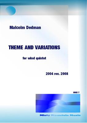 Picture of Sheet music  for flute, oboe, clarinet, french horn and bassoon by Malcolm Dedman. The Theme and Variations is for wind quintet and is in a neo-classical style to reflect the ambiance of a museum for classical sculpture. The theme is followed by five variations and a coda.