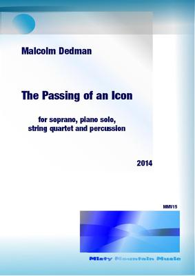 Picture of Sheet music  for soprano, violin, violin, viola, cello, piano and percussion by Malcolm Dedman. This song sets words by the composer that were written after the passing of Nelson Mandela (Madiba) and reflects on his life's legacy. The soprano is accompanied by 6 instruments.